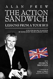 The Action Sandwich - Lessons from a Tour Bus - By Alan Frew